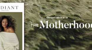 Motherhood: The Journey, A Look Inside Radiant No. 15 (Editor's Note)